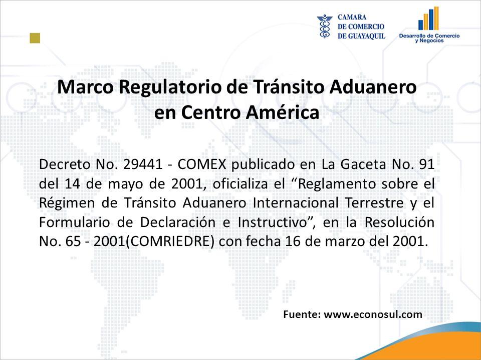 Decreto No. 29441 - COMEX publicado en La Gaceta No. 91 del 14 de mayo de 2001, oficializa el Reglamento sobre el Régimen de Tránsito Aduanero Interna