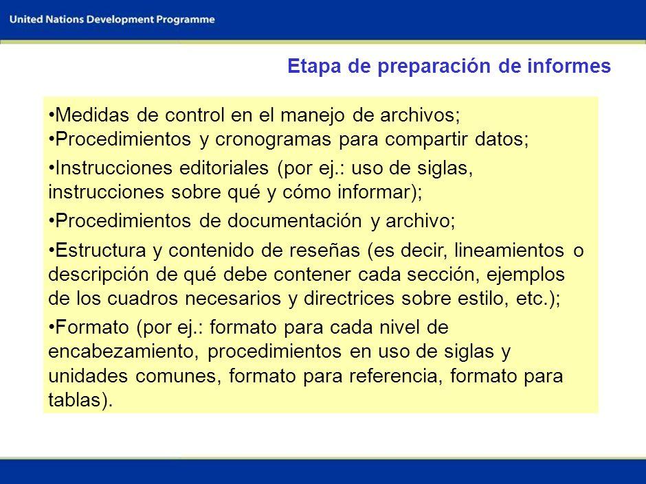 38 Medidas de control en el manejo de archivos; Procedimientos y cronogramas para compartir datos; Instrucciones editoriales (por ej.: uso de siglas,