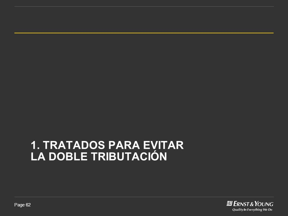 Page 62 1. TRATADOS PARA EVITAR LA DOBLE TRIBUTACIÓN