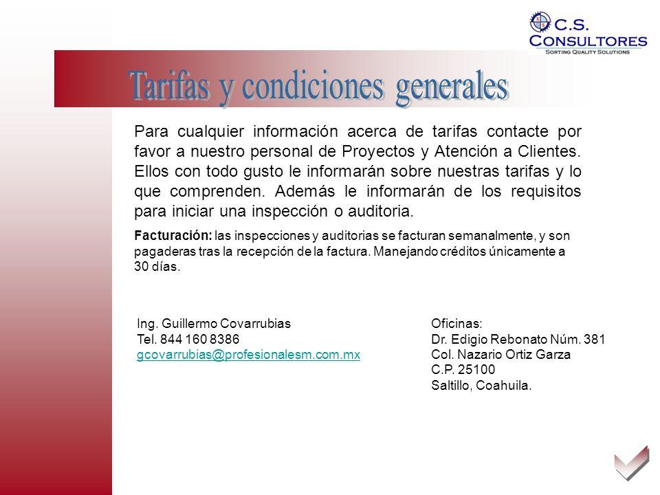 Para cualquier información acerca de tarifas contacte por favor a nuestro personal de Proyectos y Atención a Clientes.
