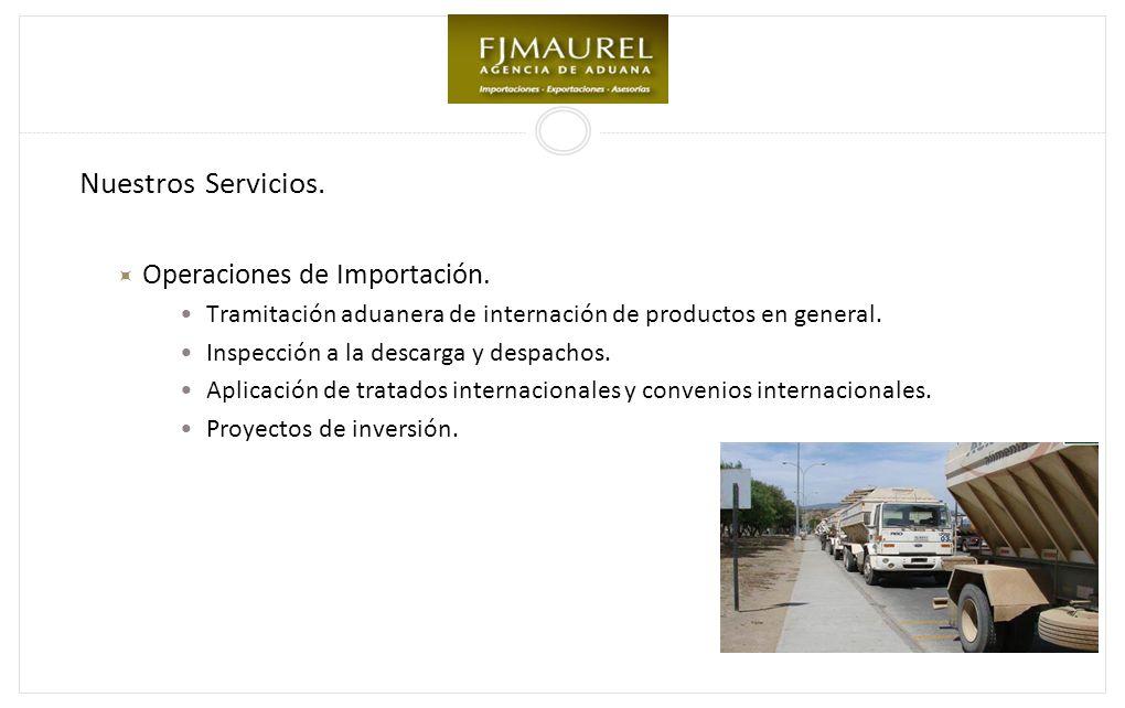 Nuestros Servicios.Operaciones de Importación.