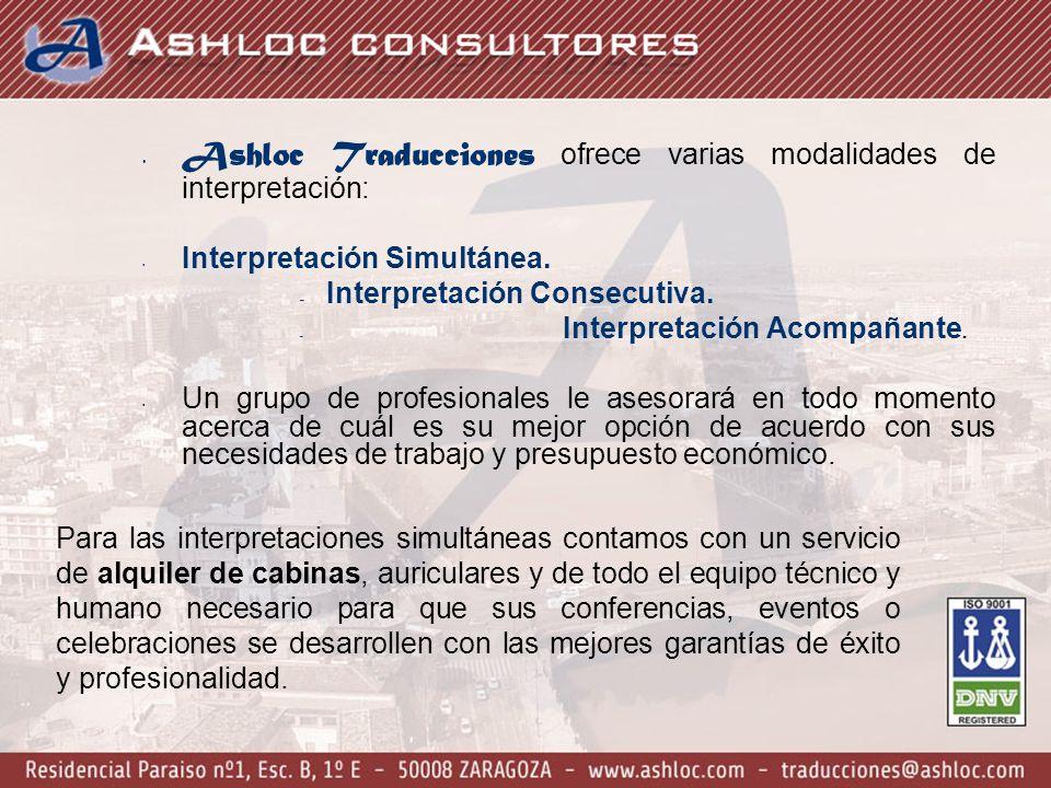 Ashloc Traducciones ofrece varias modalidades de interpretación: Interpretación Simultánea.