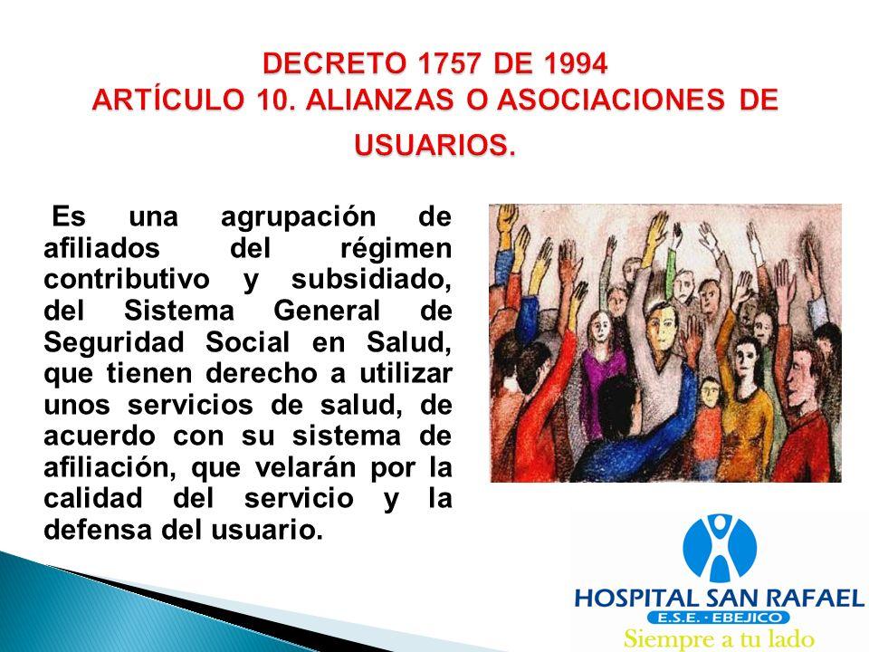 DECRETO 1757 DE 1994 ARTÍCULO 10.ALIANZAS O ASOCIACIONES DE USUARIOS.