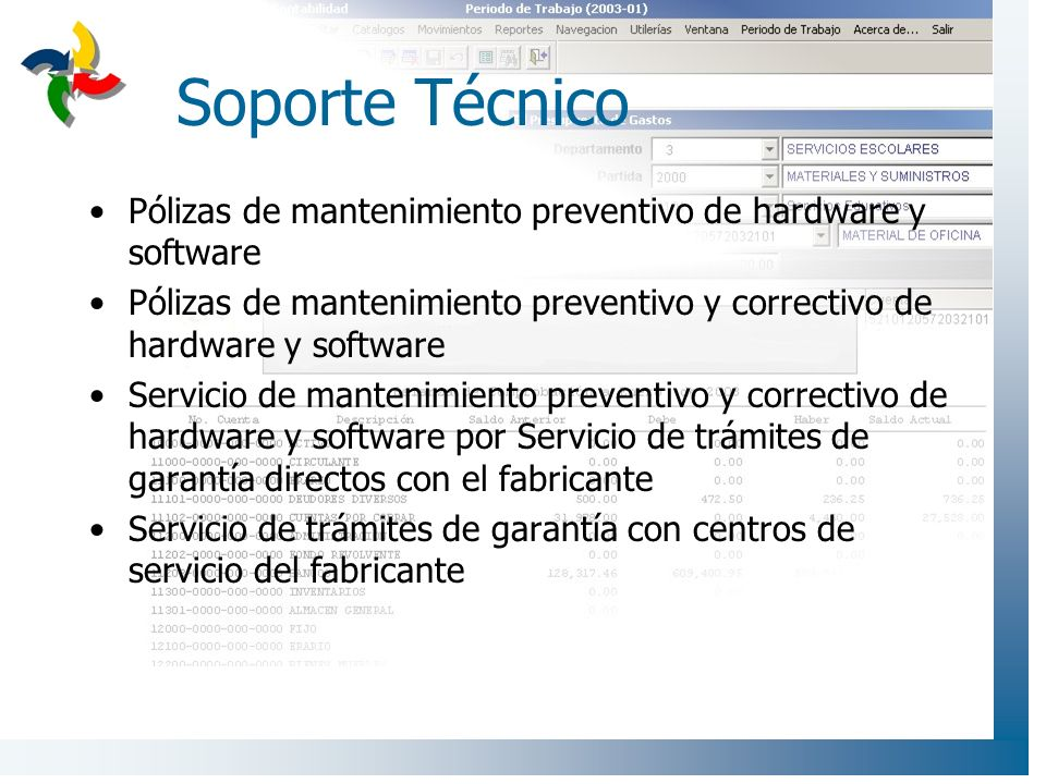 Soporte Técnico Pólizas de mantenimiento preventivo de hardware y software Pólizas de mantenimiento preventivo y correctivo de hardware y software Ser