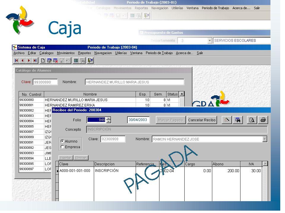 Caja - características Catálogos –Alumnos –Empresas –Conceptos de Cobro Captura y Emisión de Recibos –Para Alumnos –Para Empresas –Varios conceptos