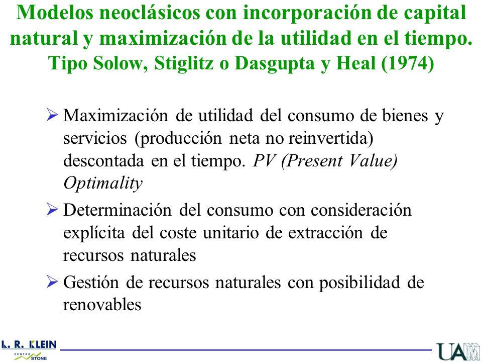 Maximización de utilidad del consumo de bienes y servicios (producción neta no reinvertida) descontada en el tiempo. PV (Present Value) Optimality Det