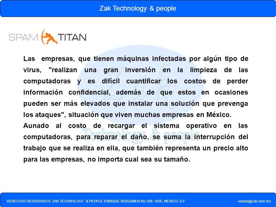 DERECHOS RESERVADOS ZAK TECHNOLOGY & PEOPLE ENRIQUE REBSAMEN No 308- 102E, MEXICO, D.F ventas@zak.com.mx Zak Technology & people Las empresas, que tie