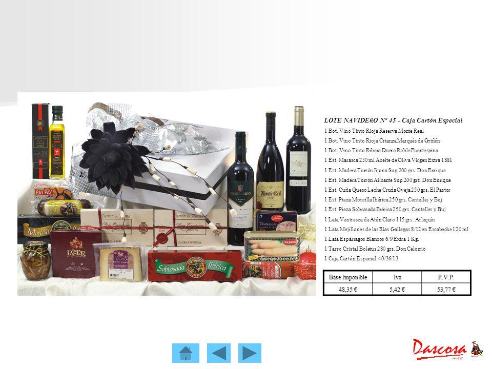LOTE NAVIDEñO Nº 45 - Caja Cartón Especial 1 Bot. Vino Tinto Rioja Reserva Monte Real 1 Bot. Vino Tinto Rioja Crianza Marqués de Griñón 1 Bot. Vino Ti
