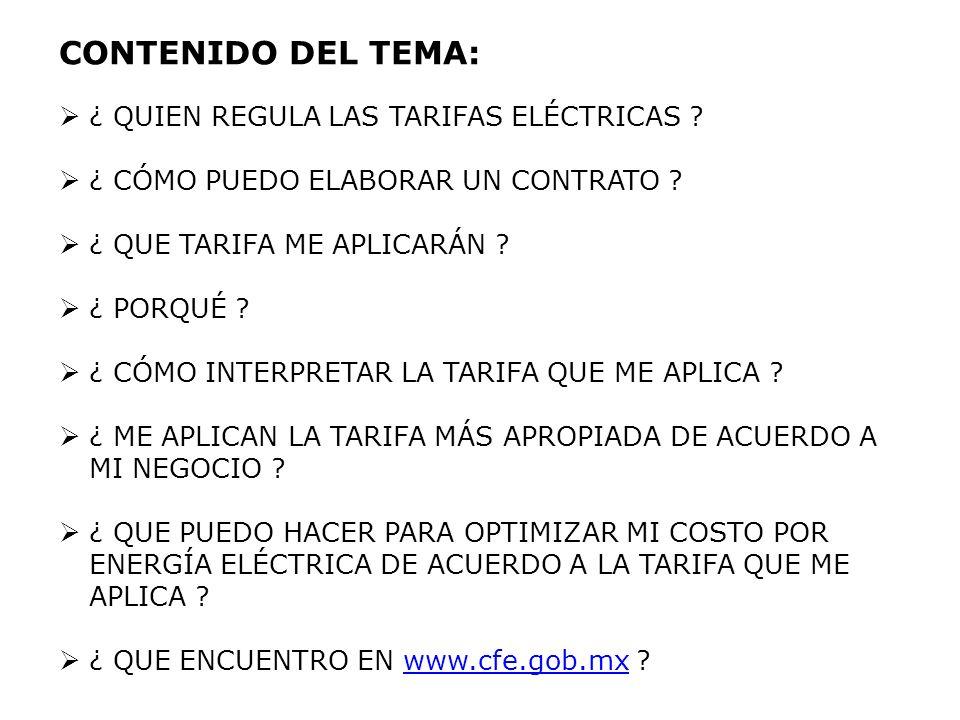 CONTENIDO DEL TEMA: ¿ QUIEN REGULA LAS TARIFAS ELÉCTRICAS .