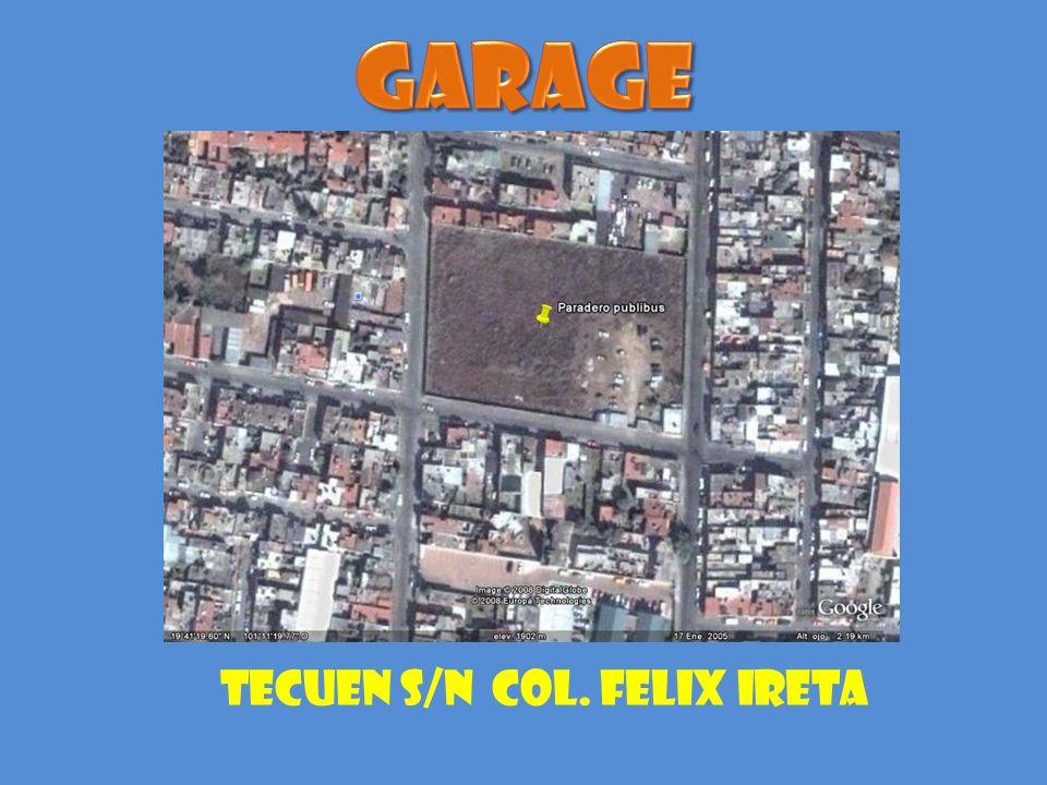 TECUEN S/N COL. FELIX IRETA