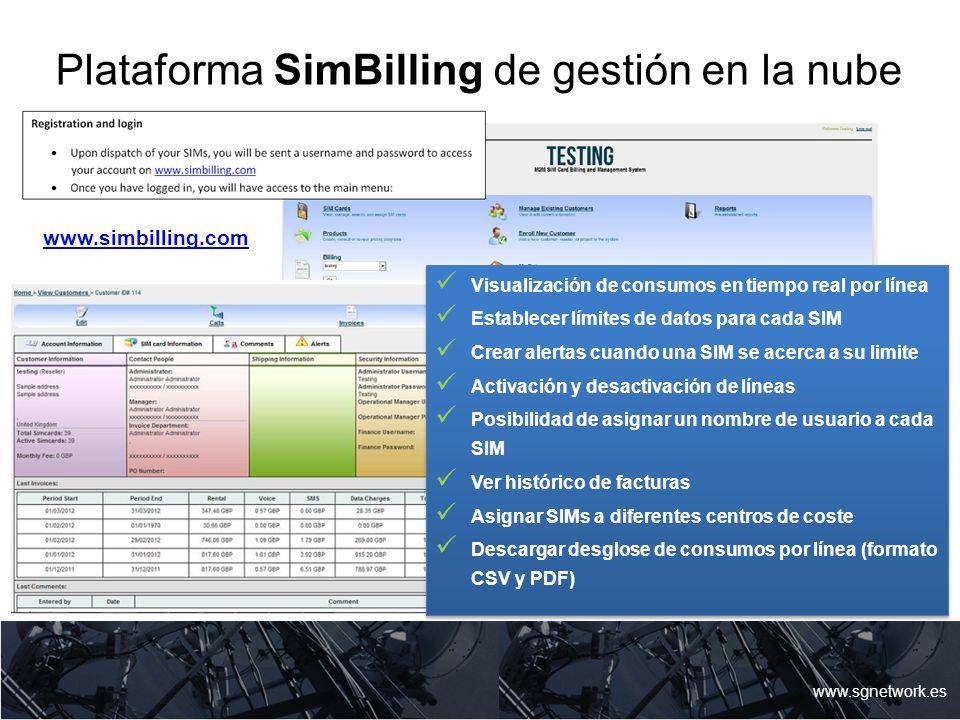 Plataforma SimBilling de gestión en la nube www.sgnetwork.es Visualización de consumos en tiempo real por línea Establecer límites de datos para cada