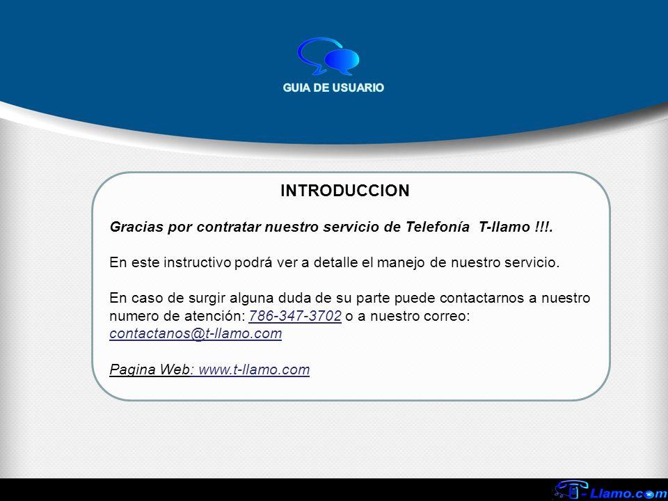 Gracias por contratar nuestro servicio de Telefonía T-llamo !!!. En este instructivo podrá ver a detalle el manejo de nuestro servicio. En caso de sur