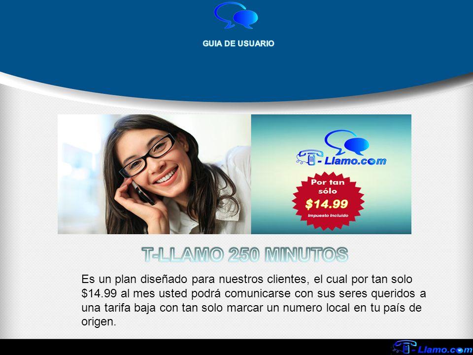 Es un plan diseñado para nuestros clientes, el cual por tan solo $14.99 al mes usted podrá comunicarse con sus seres queridos a una tarifa baja con ta