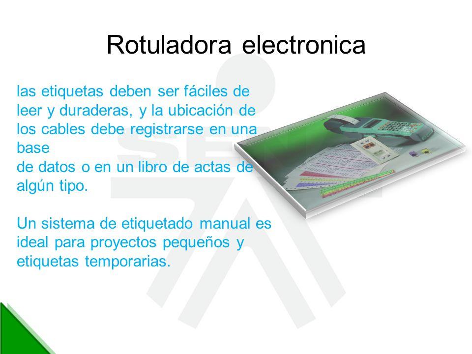 Rotuladora electronica las etiquetas deben ser fáciles de leer y duraderas, y la ubicación de los cables debe registrarse en una base de datos o en un