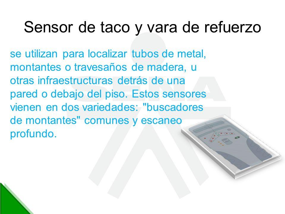 Sensor de taco y vara de refuerzo se utilizan para localizar tubos de metal, montantes o travesaños de madera, u otras infraestructuras detrás de una