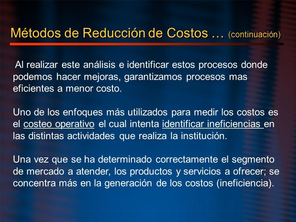 Al realizar este análisis e identificar estos procesos donde podemos hacer mejoras, garantizamos procesos mas eficientes a menor costo. Uno de los enf
