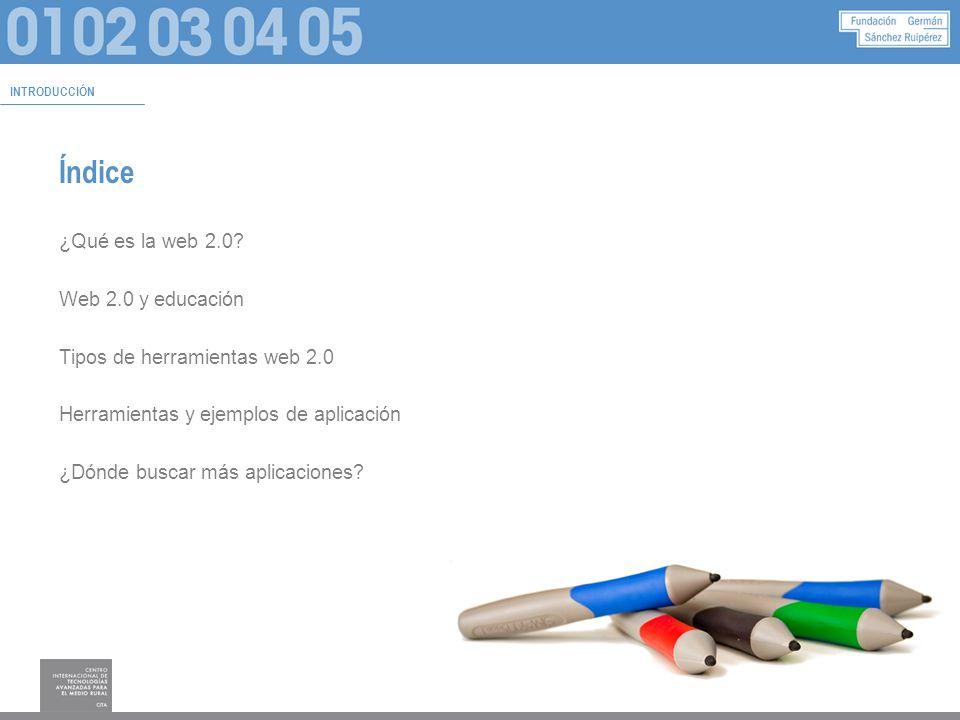 Objetivos Comprender el concepto Web 2.0 Conocer los tipos de herramientas disponibles Mostrar ejemplos de uso relevantes Incitar al uso y descubrimiento de sus posibilidades INTRODUCCIÓN