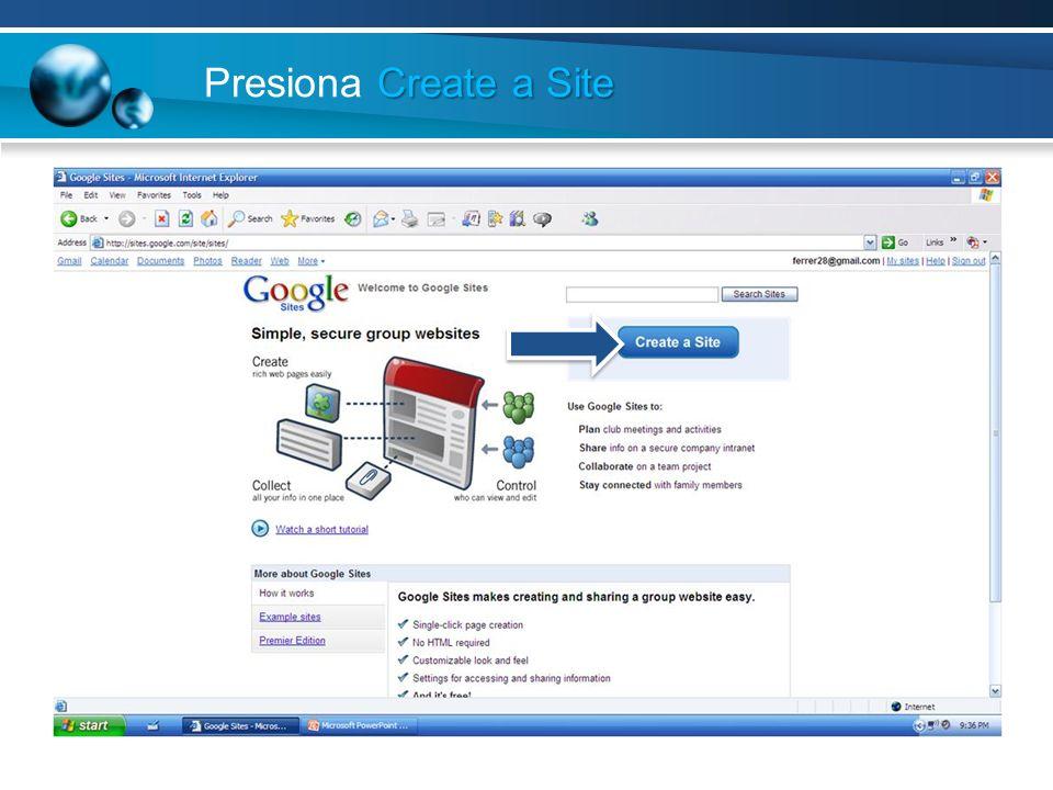 Create a Site Presiona Create a Site