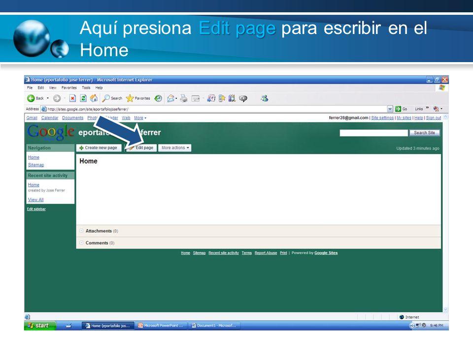 Edit page Aquí presiona Edit page para escribir en el Home