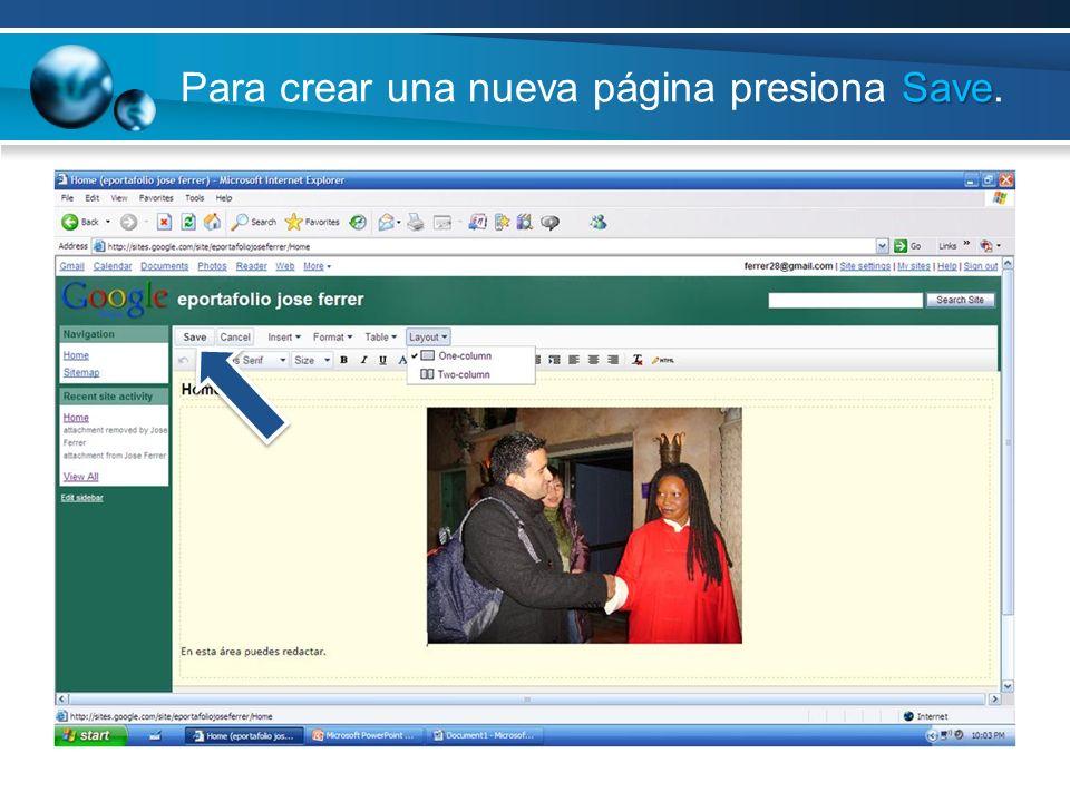 Save Para crear una nueva página presiona Save.