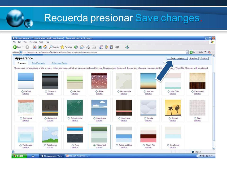 Save changes Recuerda presionar Save changes.