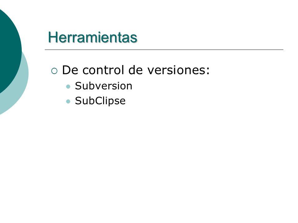 Herramientas De control de versiones: Subversion SubClipse