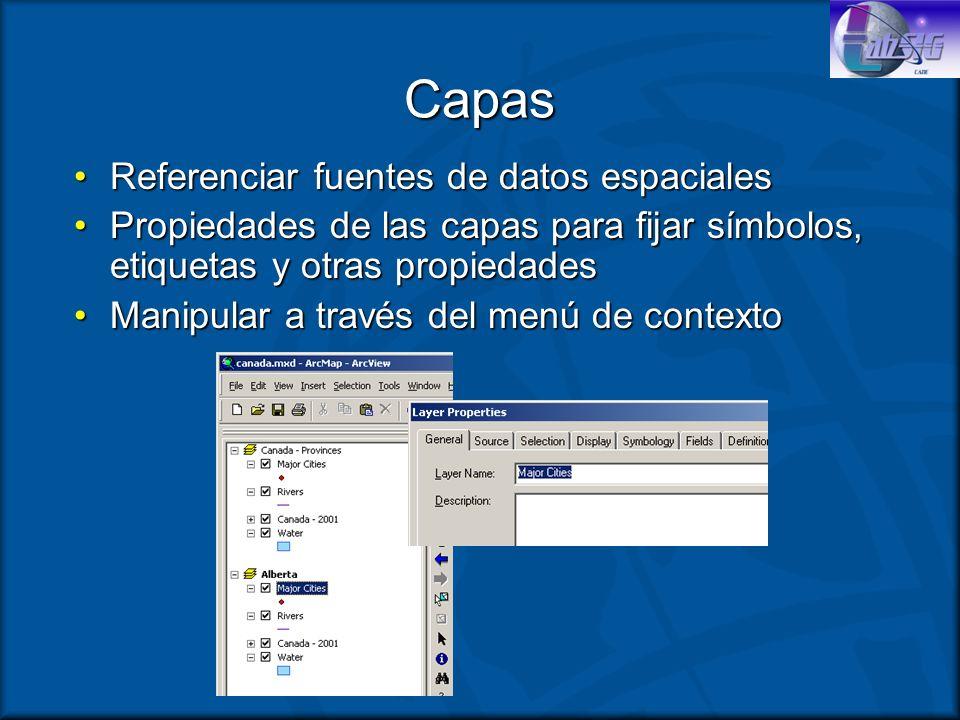 Capas Referenciar fuentes de datos espacialesReferenciar fuentes de datos espaciales Propiedades de las capas para fijar símbolos, etiquetas y otras p