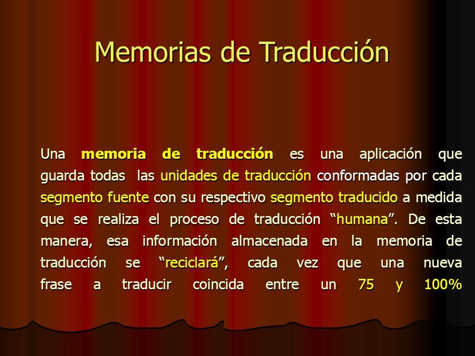 Una memoria de traducción es una aplicación que guarda todas las unidades de traducción conformadas por cada segmento fuente con su respectivo segmento traducido a medida que se realiza el proceso de traducción humana.