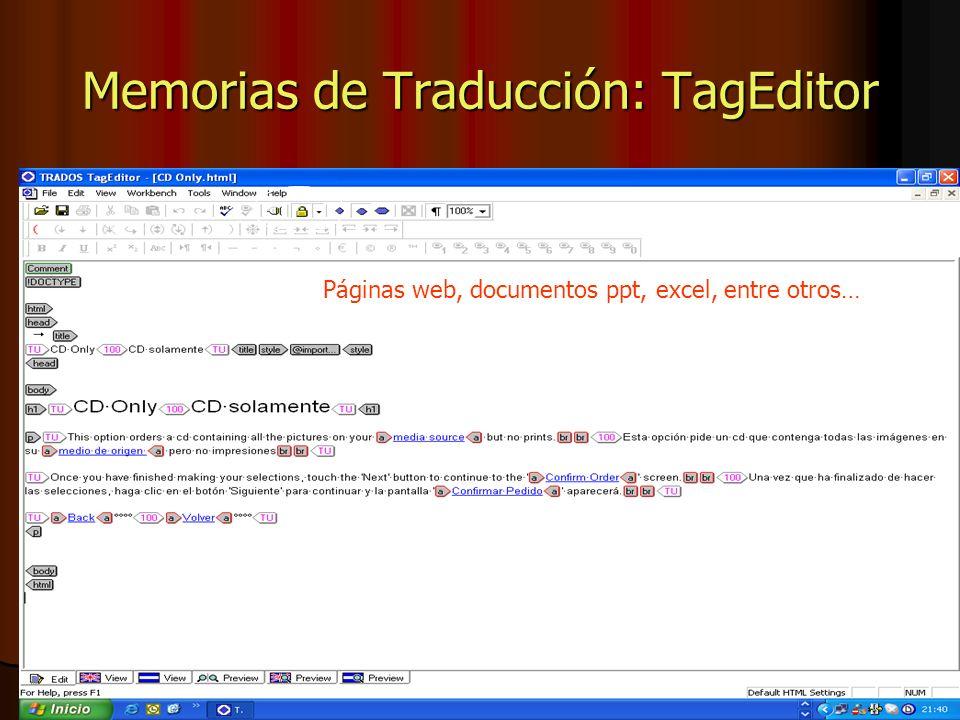 Memorias de Traducción: TagEditor Páginas web, documentos ppt, excel, entre otros…