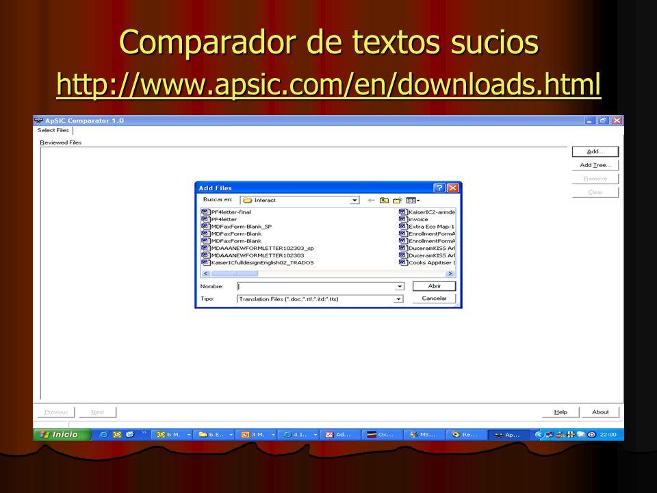 Comparador de textos sucios http://www.apsic.com/en/downloads.html http://www.apsic.com/en/downloads.html