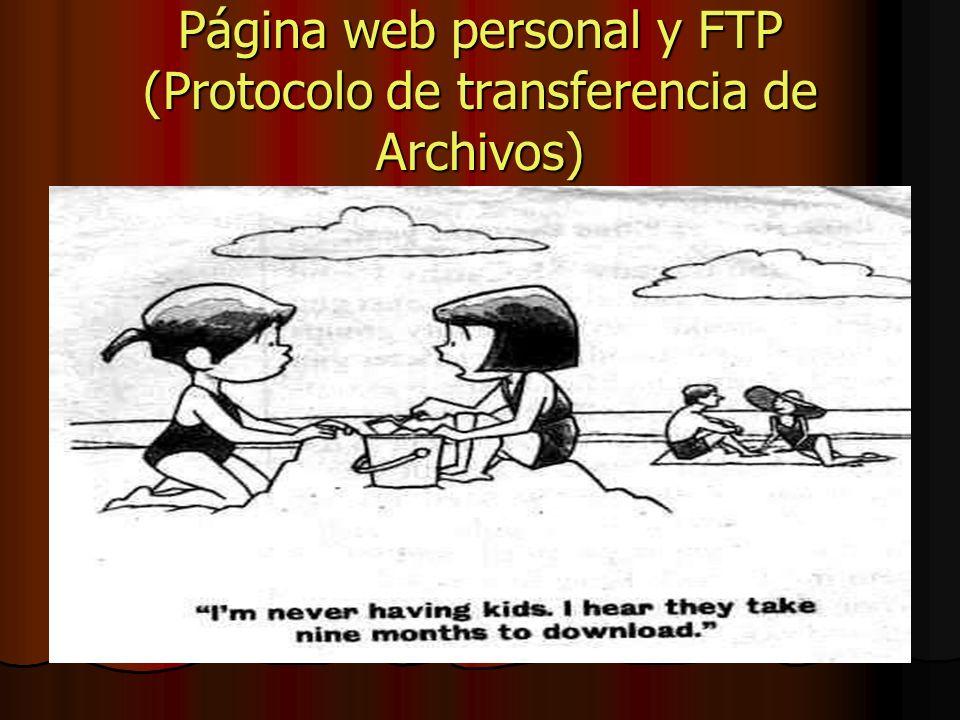 Página web personal y FTP (Protocolo de transferencia de Archivos)