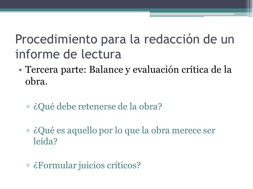Procedimiento para la redacción de un informe de lectura Tercera parte: Balance y evaluación crítica de la obra.
