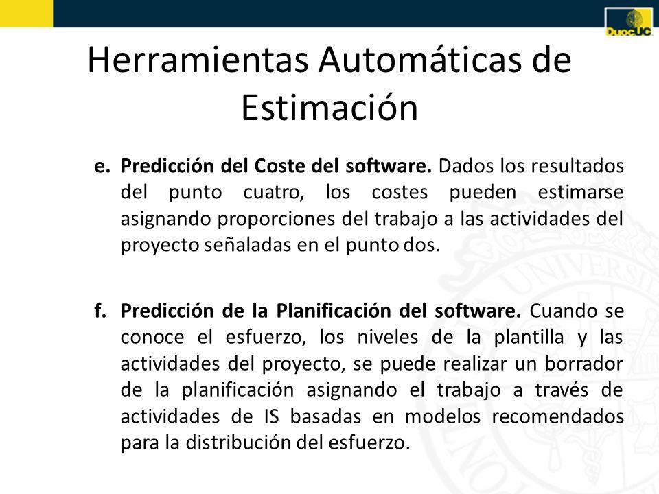 e.Predicción del Coste del software. Dados los resultados del punto cuatro, los costes pueden estimarse asignando proporciones del trabajo a las activ