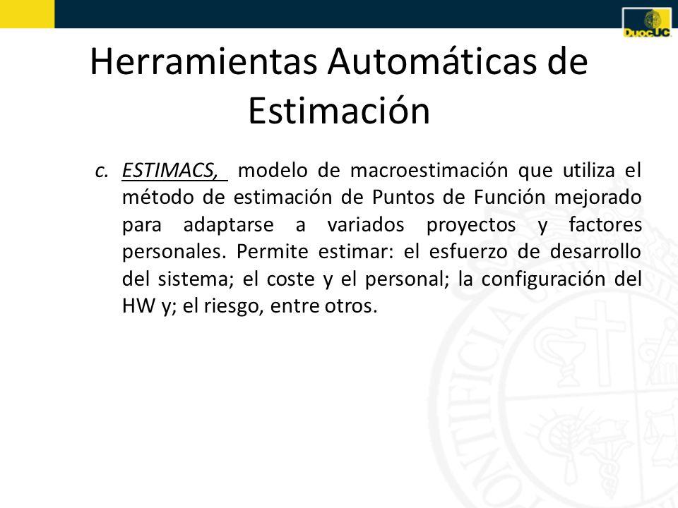 c.ESTIMACS, modelo de macroestimación que utiliza el método de estimación de Puntos de Función mejorado para adaptarse a variados proyectos y factores
