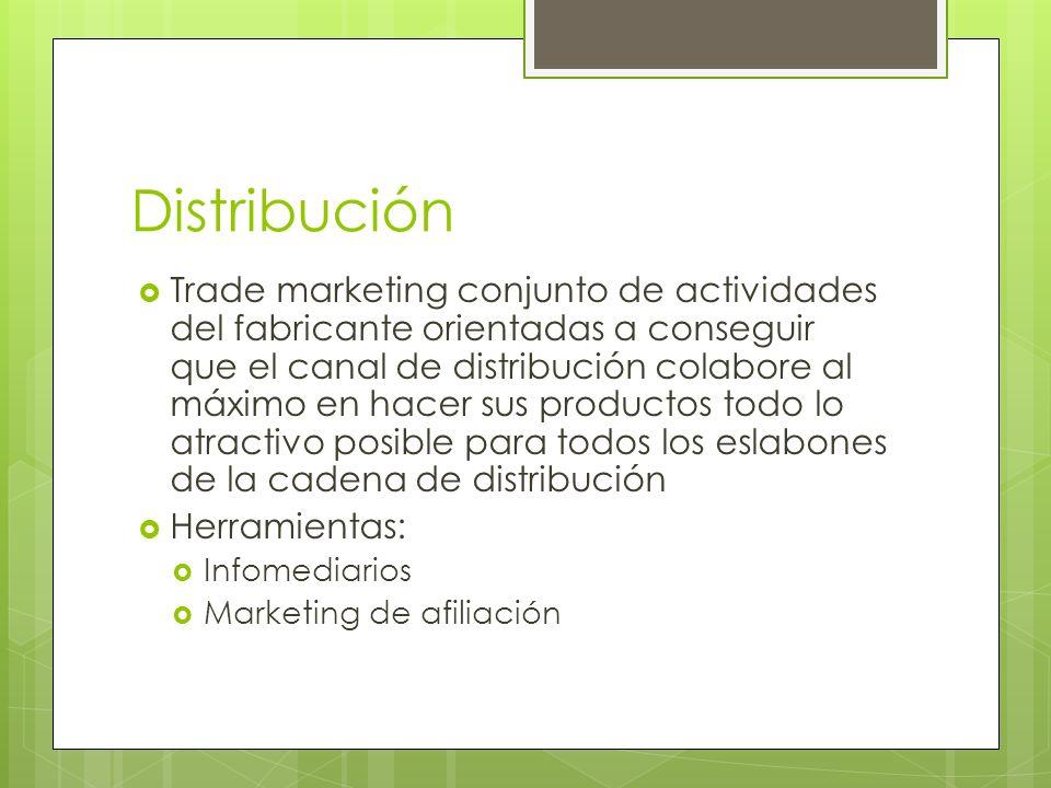 Distribución Trade marketing conjunto de actividades del fabricante orientadas a conseguir que el canal de distribución colabore al máximo en hacer su