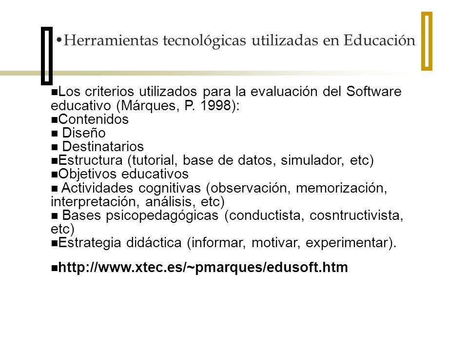 Los criterios utilizados para la evaluación del Software educativo (Márques, P. 1998): Contenidos Diseño Destinatarios Estructura (tutorial, base de d