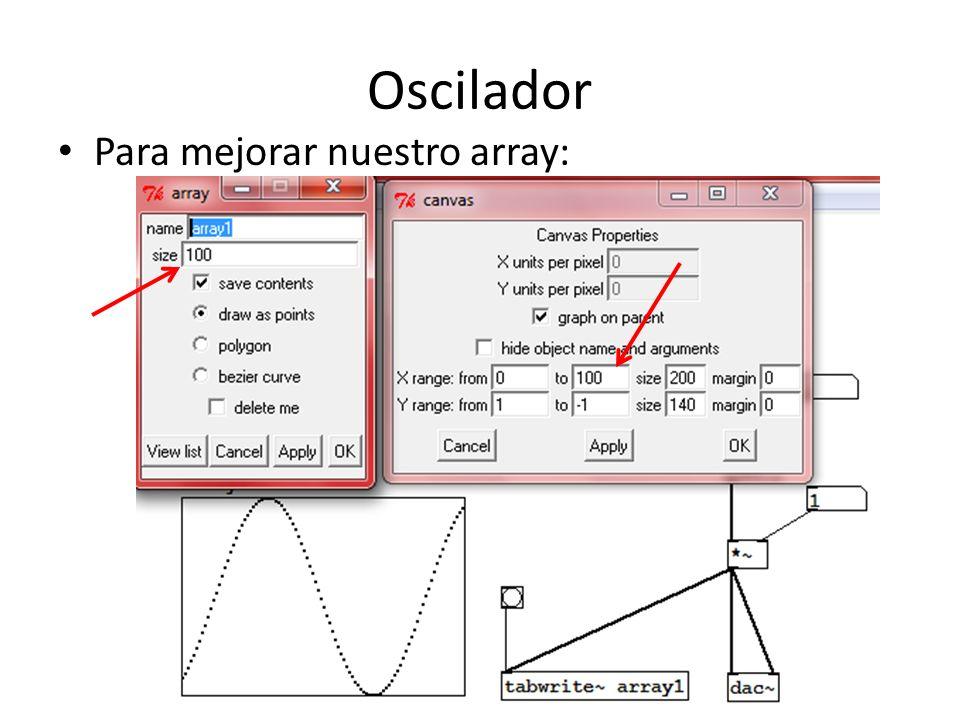 Oscilador Para mejorar nuestro array: