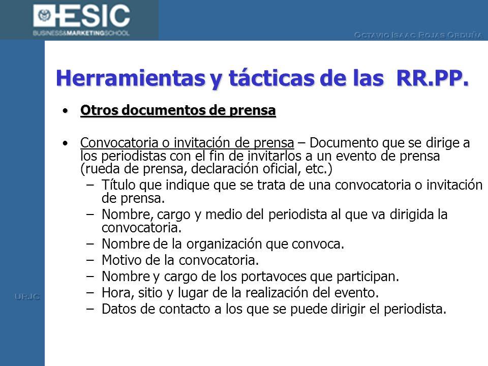 Herramientas y tácticas de las RR.PP. Otros documentos de prensaOtros documentos de prensa Convocatoria o invitación de prensa – Documento que se diri
