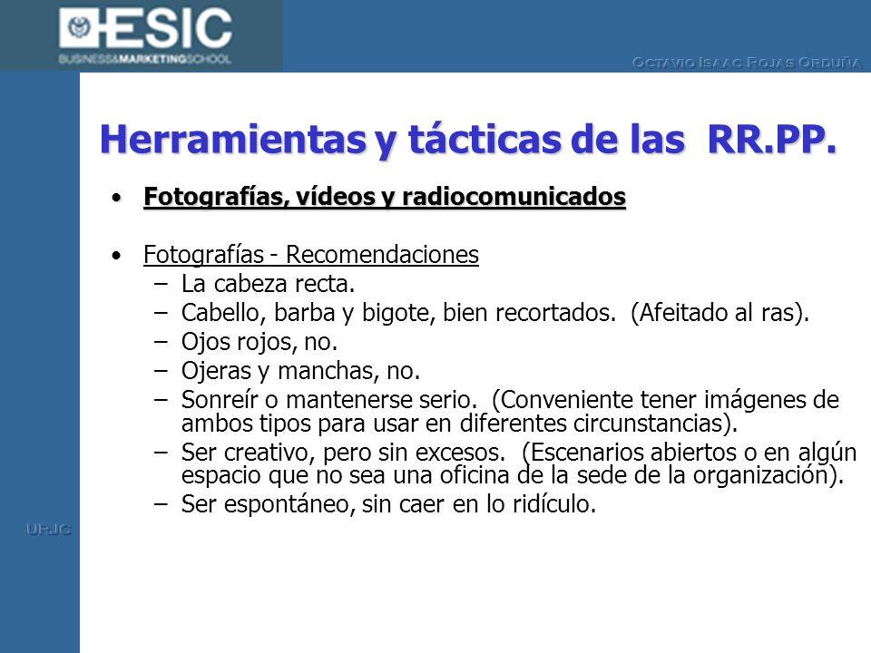 Herramientas y tácticas de las RR.PP. Fotografías, vídeos y radiocomunicadosFotografías, vídeos y radiocomunicados Fotografías - Recomendaciones –La c