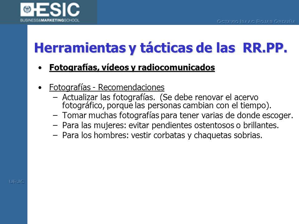 Herramientas y tácticas de las RR.PP. Fotografías, vídeos y radiocomunicadosFotografías, vídeos y radiocomunicados Fotografías - Recomendaciones –Actu