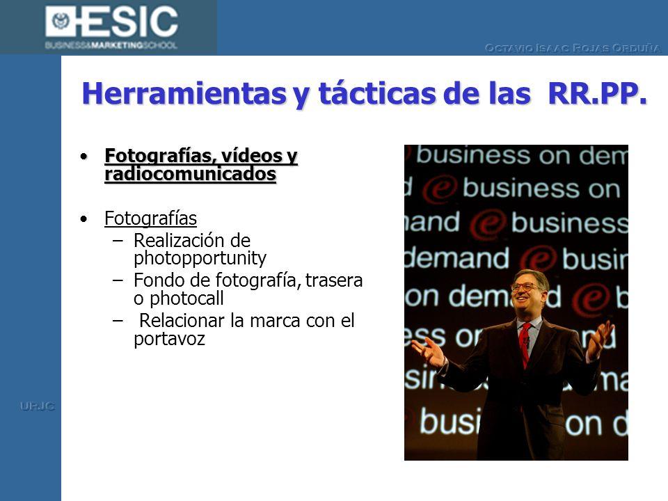 Herramientas y tácticas de las RR.PP. Fotografías, vídeos y radiocomunicadosFotografías, vídeos y radiocomunicados Fotografías –Realización de photopp