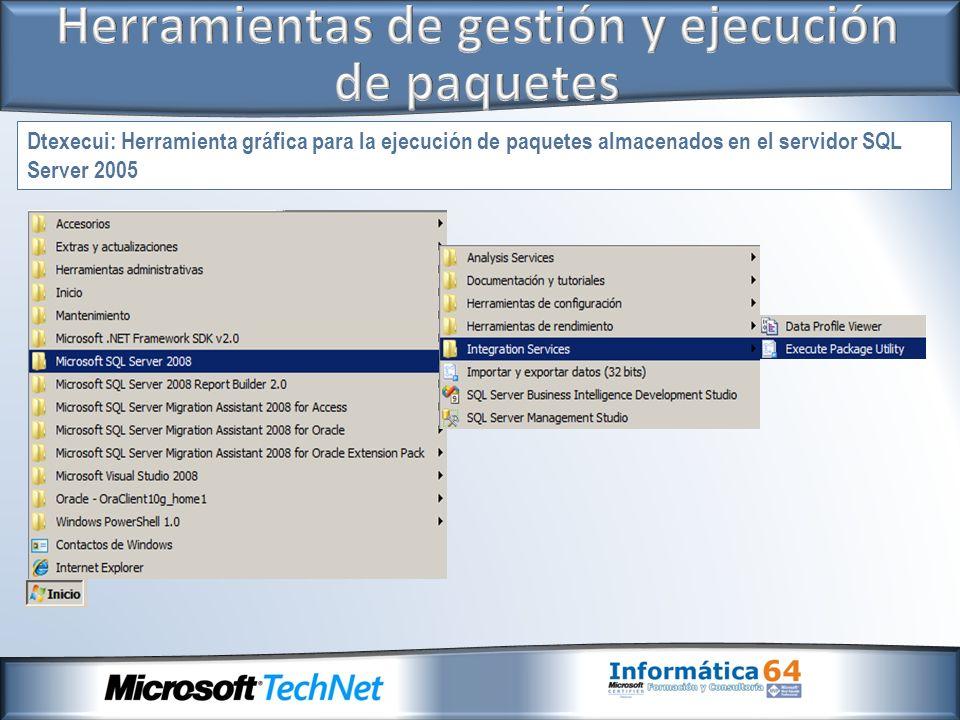 Dtexecui: Herramienta gráfica para la ejecución de paquetes almacenados en el servidor SQL Server 2005