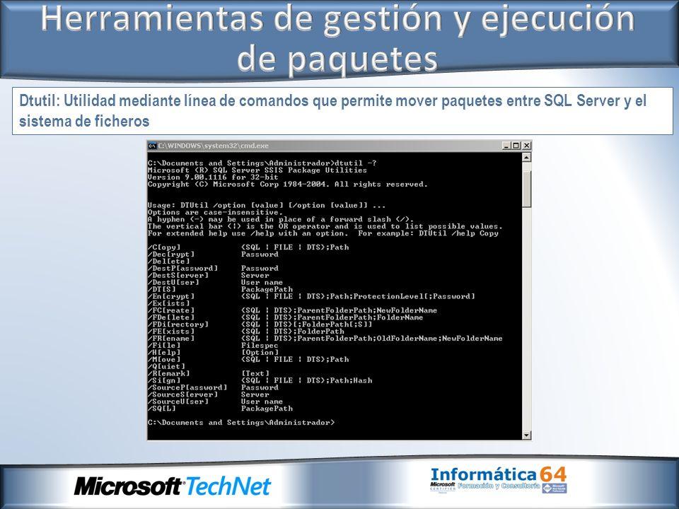 Dtutil: Utilidad mediante línea de comandos que permite mover paquetes entre SQL Server y el sistema de ficheros