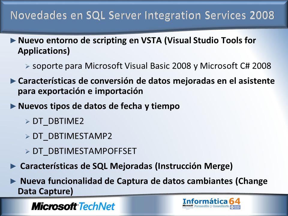 Nuevo entorno de scripting en VSTA (Visual Studio Tools for Applications) soporte para Microsoft Visual Basic 2008 y Microsoft C# 2008 Características