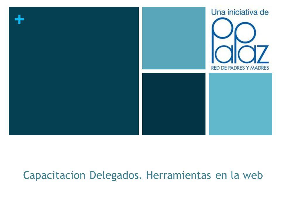 + Capacitacion Delegados. Herramientas en la web