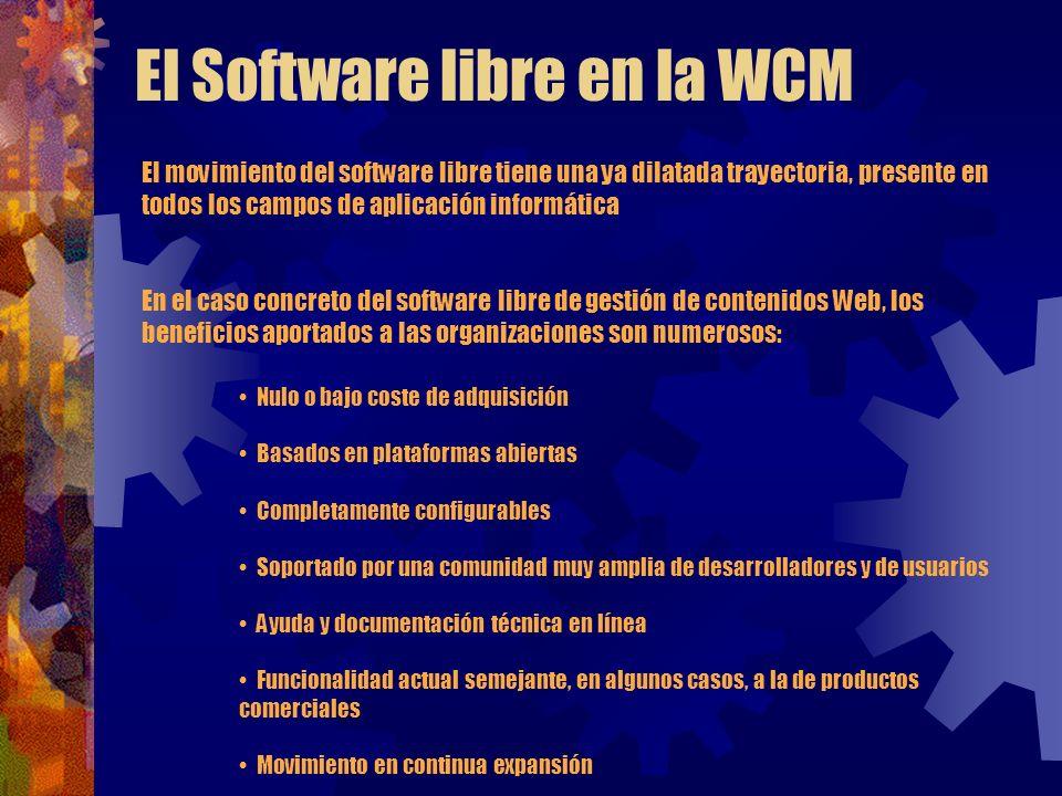 El Software libre en la WCM El movimiento del software libre tiene una ya dilatada trayectoria, presente en todos los campos de aplicación informática