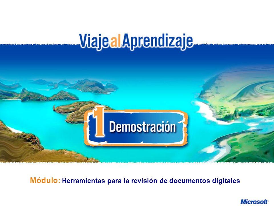 Herramientas para la revisión de documentos digitales R e d d e P r o f e s o r e s I n n o v a d o r e s Módulo: Herramientas para la revisión de doc