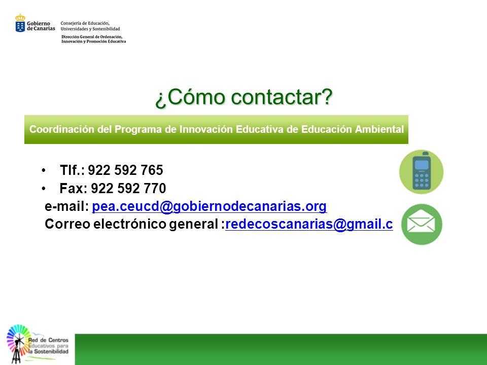 Tlf.: 922 592 765 Fax: 922 592 770 e-mail: pea.ceucd@gobiernodecanarias.orgpea.ceucd@gobiernodecanarias.org Correo electrónico general :redecoscanaria