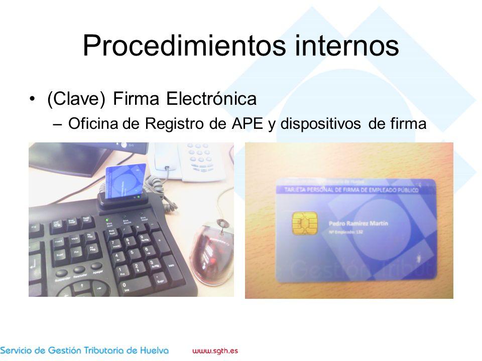 Procedimientos internos (Clave) Firma Electrónica –Oficina de Registro de APE y dispositivos de firma