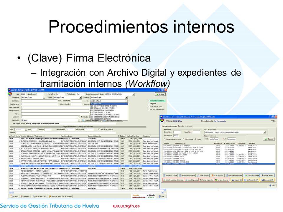 Procedimientos internos (Clave) Firma Electrónica –Integración con Archivo Digital y expedientes de tramitación internos (Workflow)